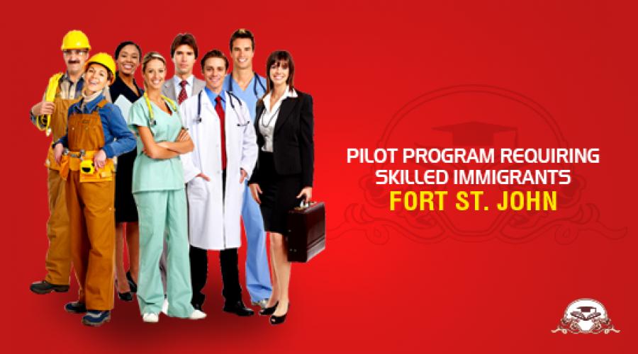 Pilot Program Requiring Skilled Immigrants at Fort St. John!